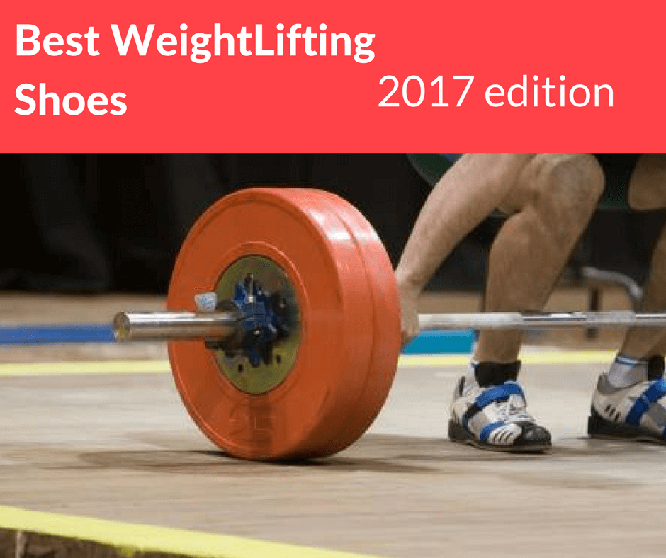 The Inside Track On Powerlifting Tactics: The Top 4 Best Weightlifting Shoes With Reviews